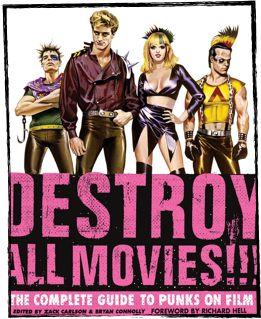 Dam!!! Destroy All Movies!!! The Complete Guide To Punks On Film Files Shapeimage 7