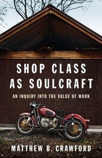 Shopclass-As-Soulcraft-2