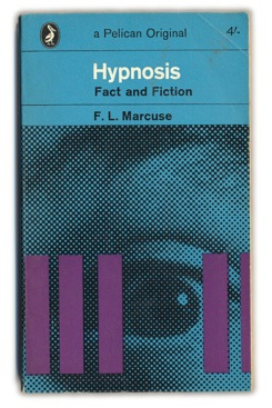 Projects 1960S 1964-Hypnosis,-Fact-And-Fiction---F.L.Marcuse