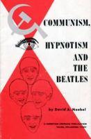 Communism, Hypnotism & The Beatles