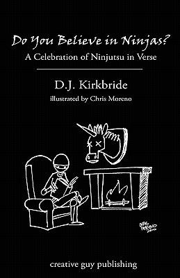 Do-You-Believe-In-Ninjas-Kirkbride-D-J-9781894953764